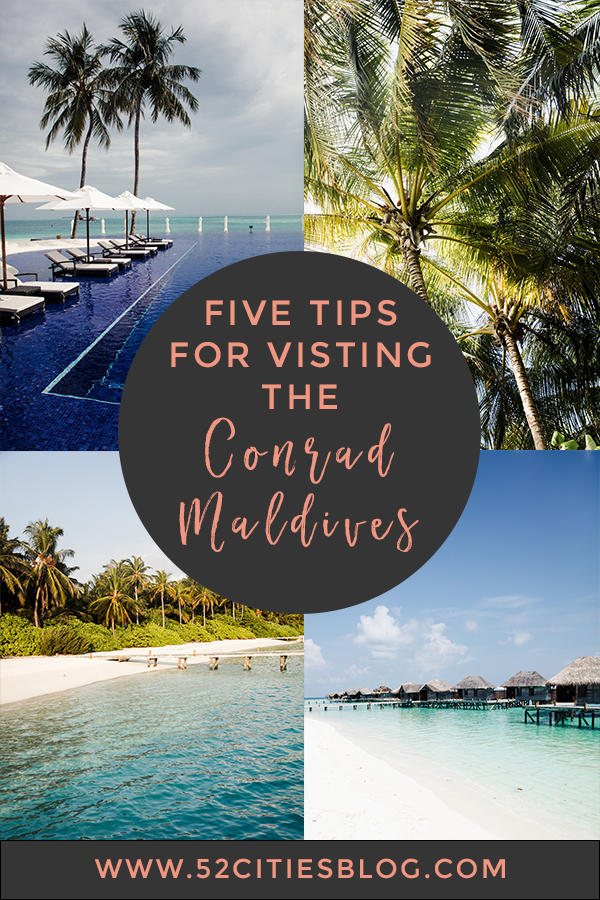 Five tips for visiting the Conrad Maldives