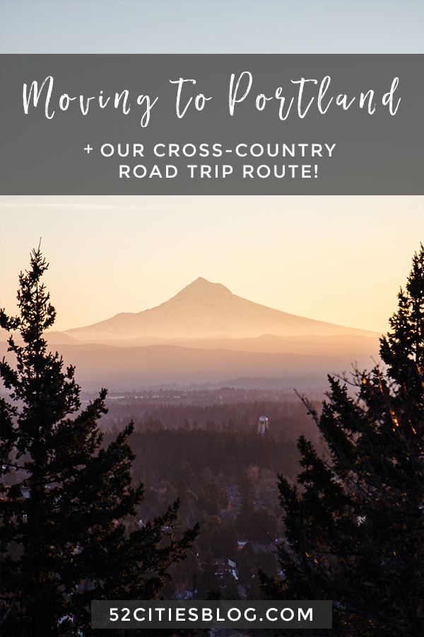 Moving to Portland + our cross-country road trip route