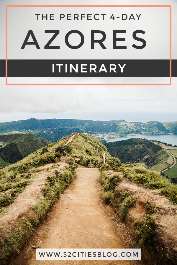 The perfect 4-day Azores itinerary