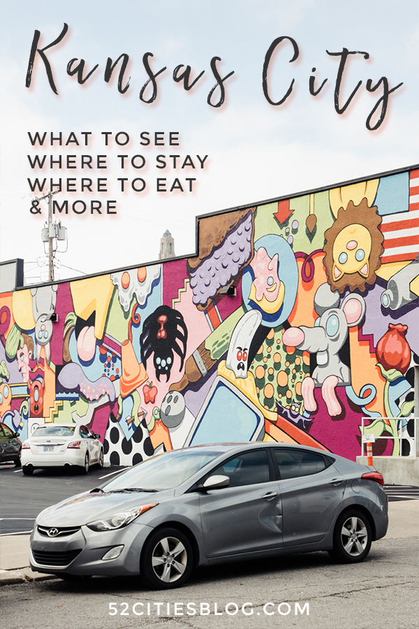 Kansas City what to see where to stay where to eat & more