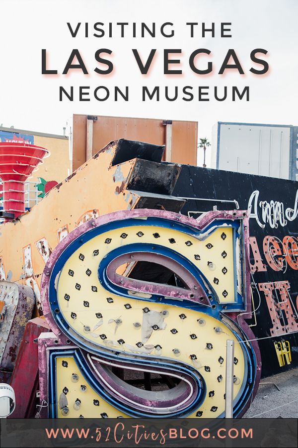 Visiting the Las Vegas Neon Museum