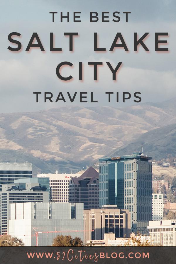 The best Salt Lake City travel tips
