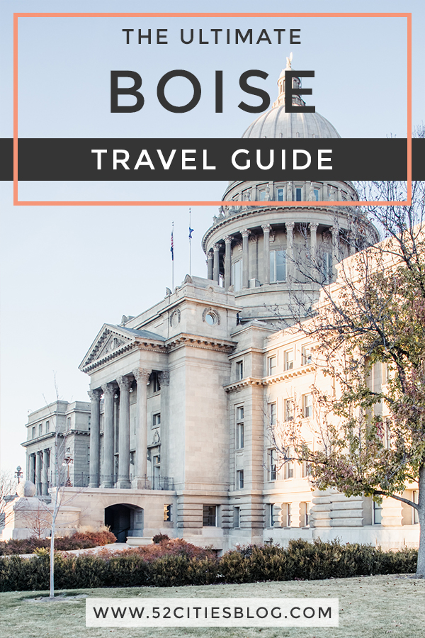 The ultimate Boise travel guide