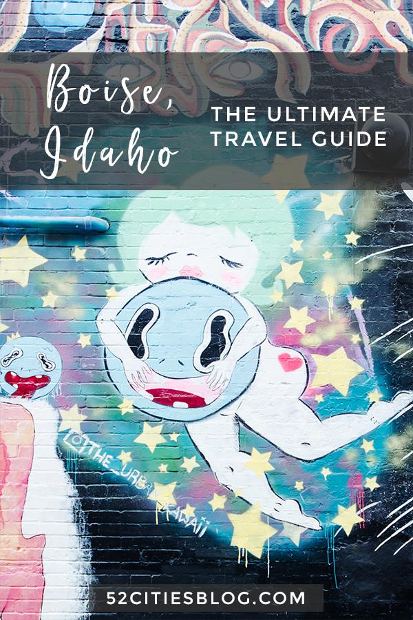 Boise, Idaho - The ultimate travel guide