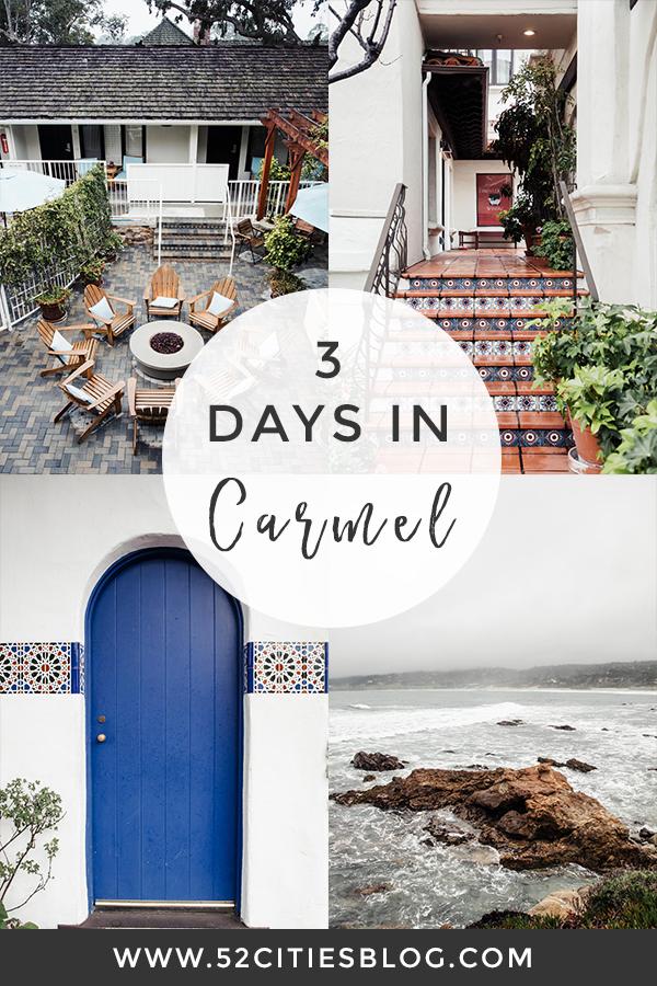 3 days in Carmel