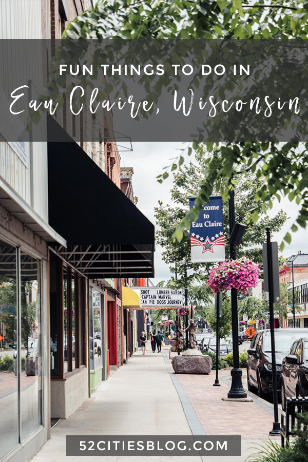 Fun things to do in Eau Claire