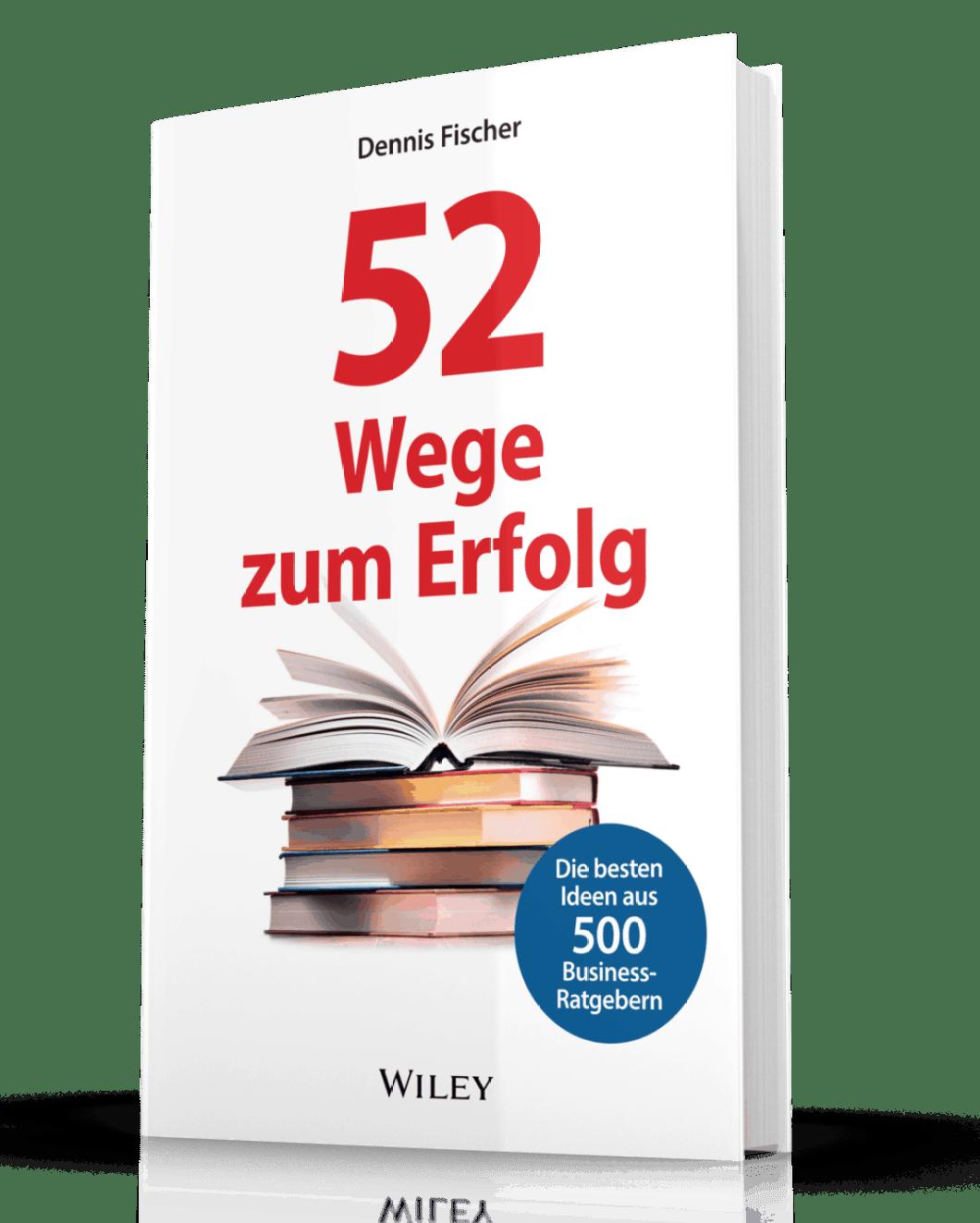 Buchcover 52 Wege zum Erfolg - Dennis Fischer - png