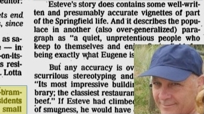 Oregonian reporter Harry Esteve smeared City of Springfield. Had to apologize on TV and in print.