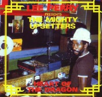 Lee perry Heart of the dragon 2008
