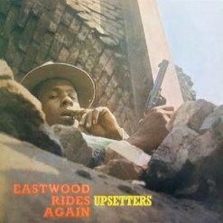 Upsetters - Eastwood Rides Again..(Lp)