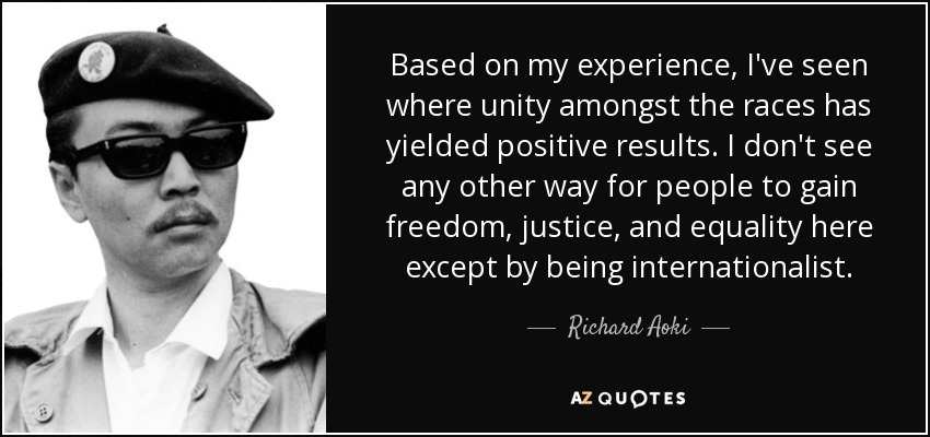 quote-based-on-my-experience-i-ve-seen-where-unity-amongst-the-races-has-yielded-positive-richard-aoki-61-82-46
