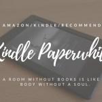 【迷わない選び方】結論、KindlePaperwhiteマンガモデルが一番オススメです。【防水機能は必要ナシ】