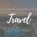 【ひとり旅】初めてのミャンマー旅行に向けて僕のプランを紹介【注意点・持ち物・費用など解説】