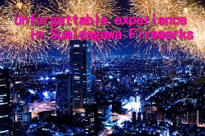 The best ever! spectacular memorial fireworks tooks place in Sumidagawa Tokyo