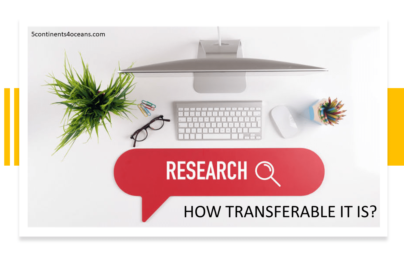 Research – How transferable it is?