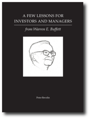 A FEW LESSONS FOR INVESTORS AND MANAGERS BY WARREN BUFFETT