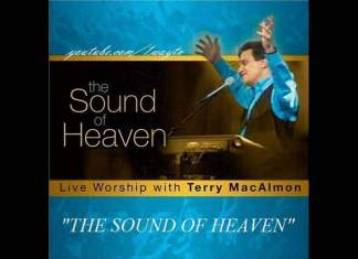 Can you hear the sound of Heaven lyrics and video - Terry MacAlmon
