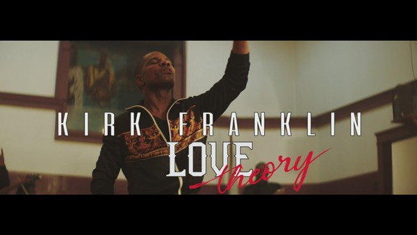 """Watch Video: Kirk Franklin releases new video """"Love Theory"""""""