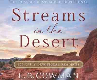 Streams in the Desert Devotional 5th February 2021 – Sit Still