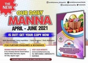 Our Daily Manna 22 April 2021 ODM Devotional