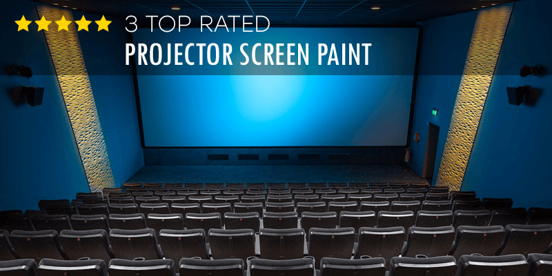 Best Projector Screen Paint – Buyer's Guide