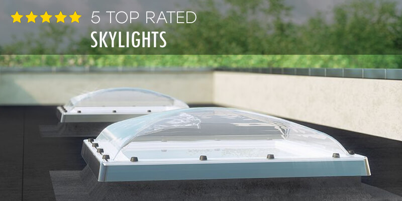 Best Skylights – Buyer's Guide