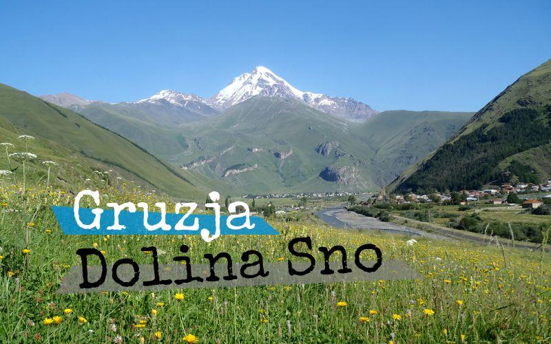 Dolina Sno - Gruzja - Piąty Kierunek