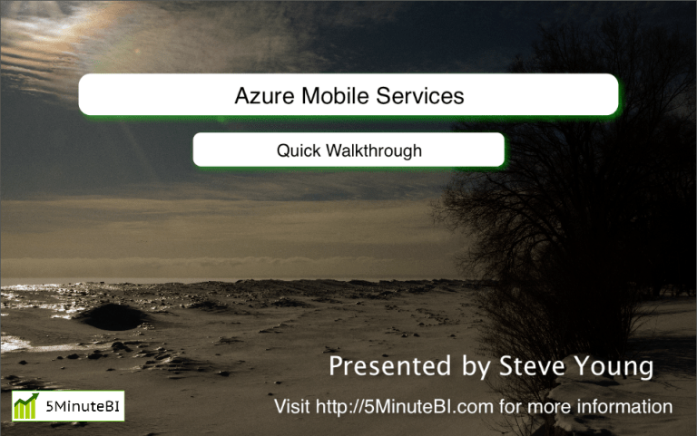 Azure Mobile Services Walkthrough – My First screencast!!