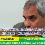 """CARLOS TRABOULSI: """"HABLA JUVENTUD, HABLA, NO DEJES QUE OTROS DECIDAN LAS COSAS POR VOS"""""""