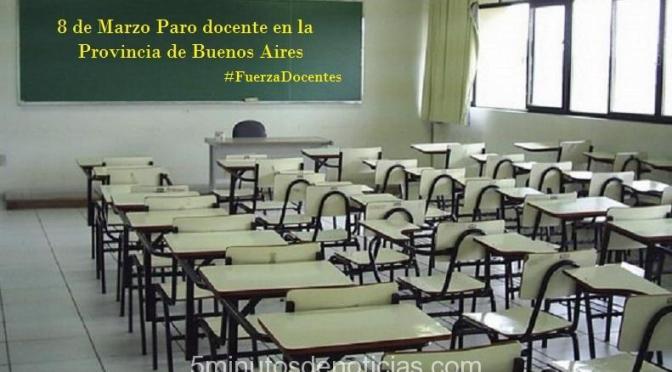 SIN CONVOCATORIA DEL GOBIERNO BONAERENSE LOS DOCENTES PARAN TAMBIÉN MAÑANA