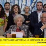 """""""EL FALLO DE LA CORTE ABRE LA PUERTA A LA IMPUNIDAD DE LOS GENOCIDAS"""""""