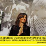 CRISTINA ADVIRTIÓ LAS CONSECUENCIAS DEL PROYECTO POLÍTICO DE LA ALIANZA GOBERNANTE CAMBIEMOS