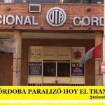 LA UTA CÓRDOBA PARALIZÓ HOY EL TRANSPORTE