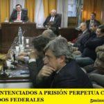 LESA HUMANIDAD. FUERON SENTENCIADOS A PRISIÓN PERPETUA CUATRO EX MAGISTRADOS FEDERALES
