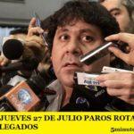 DESDE EL JUEVES 27 DE JULIO PAROS ROTATIVOS DE METRODELEGADOS