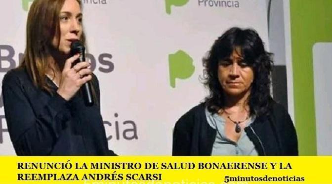 RENUNCIÓ LA MINISTRO DE SALUD BONAERENSE Y LA REEMPLAZA ANDRÉS SCARSI