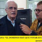 """JORGE TAIANA: """"EL DOMINGO HAY QUE VOTAR EN DEFENSA PROPIA"""""""