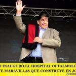 MARIO ISHII INAUGURÓ EL HOSPITAL OFTALMOLÓGICO OTRA DE LAS SIETE MARAVILLAS DE JOSÉ C. PAZ
