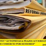 """¿PRUEBA PILOTO? """"AUTOPISTAS & PEAJES ACUERDAN SUSTITUIR EMPLEADOS DE COMERCIO POR SENSORES"""""""