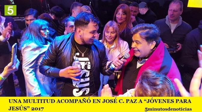 """UNA MULTITUD ACOMPAÑÓ EN JOSÉ C. PAZ A """"JÓVENES PARA JESÚS"""" 2017"""