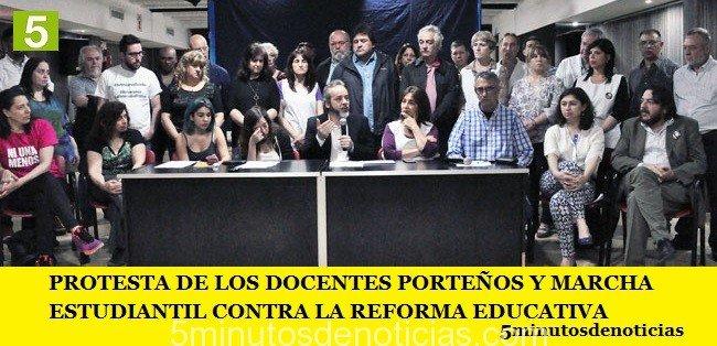 PROTESTA DE LOS DOCENTES PORTEÑOS Y MARCHA ESTUDIANTIL CONTRA LA REFORMA EDUCATIVA