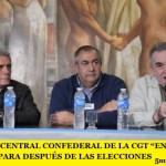 """EL COMITÉ CENTRAL CONFEDERAL DE LA CGT """"ENFRIÓ"""" LA PROTESTA PARA DESPUÉS DE LAS ELECCIONES"""