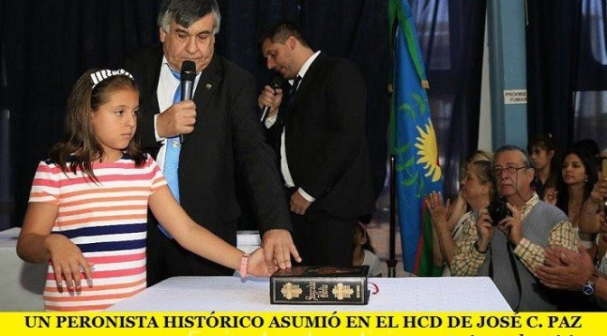 UN PERONISTA HISTÓRICO ASUMIÓ EN EL HCD DE JOSÉ C. PAZ