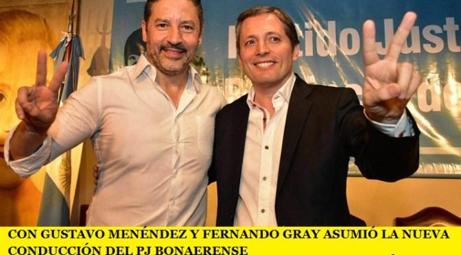 CON GUSTAVO MENÉNDEZ Y FERNANDO GRAY ASUMIÓ LA NUEVA CONDUCCIÓN DEL PJ BONAERENSE