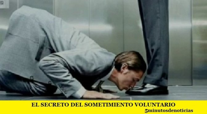 EL SECRETO DEL SOMETIMIENTO VOLUNTARIO