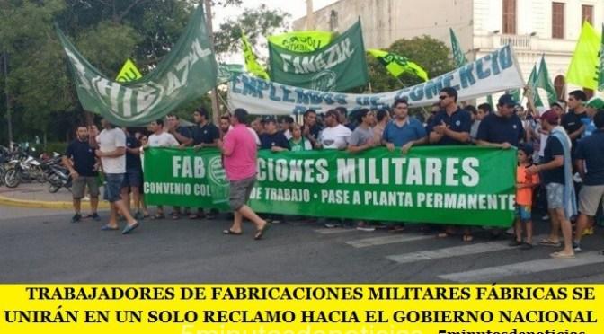 TRABAJADORES DE FABRICACIONES MILITARES SE UNIRÁN EN UN SOLO RECLAMO HACIA EL GOBIERNO NACIONAL