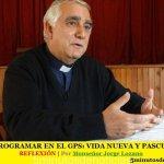 PROGRAMAR EN EL GPS: VIDA NUEVA Y PASCUA