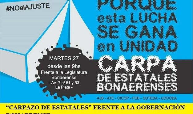 """""""CARPAZO DE ESTATALES"""" FRENTE A LA GOBERNACIÓN BONAERENSE"""