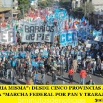 """""""SON LA PATRIA MISMA"""": DESDE CINCO PROVINCIAS ARGENTINAS CONTINÚA LA """"MARCHA FEDERAL POR PAN Y TRABAJO"""""""