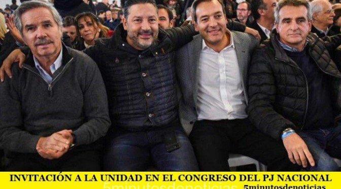 INVITACIÓN A LA UNIDAD EN EL CONGRESO DEL PJ NACIONAL